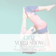 The Om Yoga Show - Manchester
